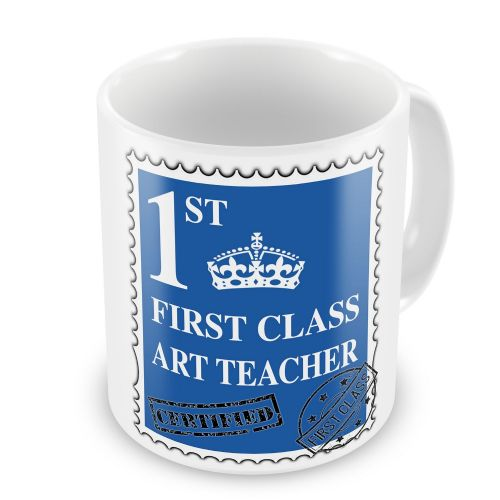 First Class... Novelty Gift Mug - Blue
